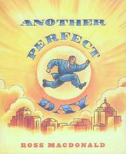 ANOTHER PERFECT DAY by Ross MacDonald