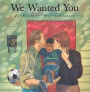 WE WANTED YOU by Liz Rosenberg