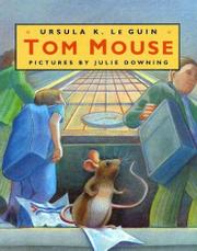 TOM MOUSE by Ursula K. Le Guin
