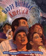 HAPPY BIRTHDAY, AMERICA by Mary Pope Osborne