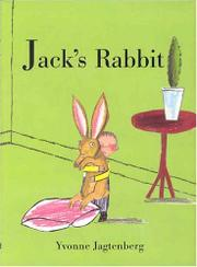 JACK'S RABBIT by Yvonne Jagtenberg