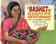 A BASKET OF BANGLES by Ginger Howard