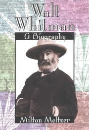 WALT WHITMAN by Milton Meltzer