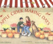 APPLE CIDER MAKING DAYS by Ann Purmell