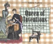 QUEEN OF INVENTIONS by Laurie Carlson