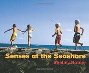 SENSES AT THE SEASHORE by Shelley Rotner