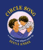 CIRCLE SONG by Diana Engel
