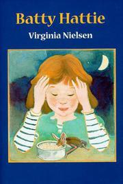 BATTY HATTIE by Virginia Nielsen
