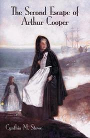 THE SECOND ESCAPE OF ARTHUR COOPER by Cynthia M. Stowe
