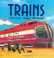 TRAINS by Patricia Hubbell