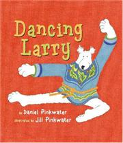 DANCING LARRY by Daniel Pinkwater