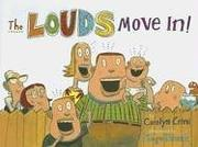 Book Cover for THE LOUDS MOVE IN!