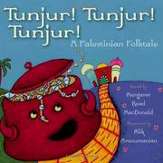 TUNJUR! TUNJUR! TUNJUR! by Margaret Read MacDonald
