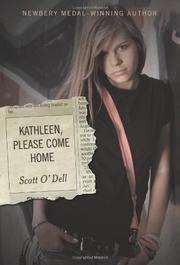 KATHLEEN, PLEASE COME HOME by Scott O'Dell