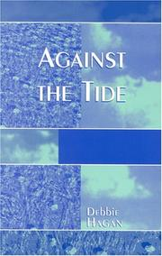 AGAINST THE TIDE by Debbie Hagan