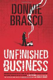 DONNIE BRASCO: UNFINISHED BUSINESS by Joseph D. Pistone