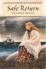 SAFE RETURN by Catherine Dexter
