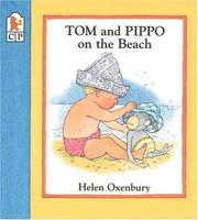 TOM AND PIPPO ON THE BEACH by Helen Oxenbury