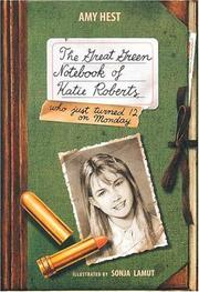 THE GREAT GREEN NOTEBOOK OF KATIE ROBERTS by Amy Hest