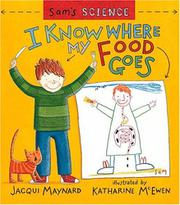I KNOW WHERE MY FOOD GOES by Jacqui Maynard