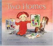 TWO HOMES by Claire Masurel