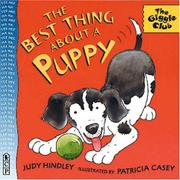THE BEST THING ABOUT A PUPPY by Judy Hindley