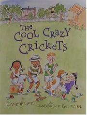 THE COOL CRAZY CRICKETS by David Elliott