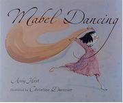 MABEL DANCING by Amy Hest