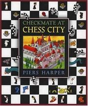 CHECKMATE AT CHESS CITY by Piers Harper