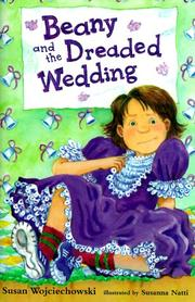 BEANY AND THE DREADED WEDDING by Susan Wojciechowski