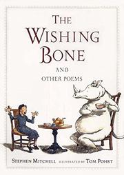 THE WISHING BONE by Stephen Mitchell