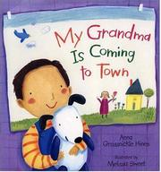 MY GRANDMA IS COMING TO TOWN by Anna Grossnickle Hines
