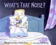 Book Cover for WHAT'S THAT NOISE?