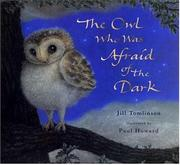 Book Cover for THE OWL WHO WAS AFRAID OF THE DARK