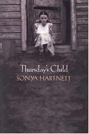THURSDAY'S CHILD by Sonya Hartnett
