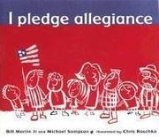 I PLEDGE ALLEGIANCE by Bill Martin