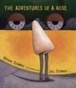 THE ADVENTURES OF A NOSE by Viviane Schwarz