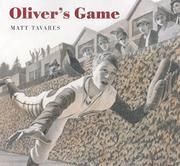 OLIVER'S GAME by Matt Tavares