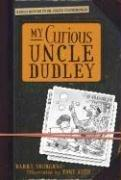 Book Cover for MY CURIOUS UNCLE DUDLEY