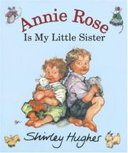 Cover art for ANNIE ROSE IS MY LITTLE SISTER