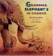 Book Cover for GRANDMA ELEPHANT'S IN CHARGE