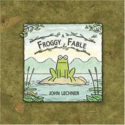 A FROGGY FABLE by John Lechner