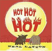 HOT HOT HOT by Neal Layton