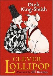 CLEVER LOLLIPOP by Dick King-Smith