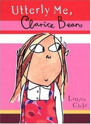 Book Cover for UTTERLY ME, CLARICE BEAN