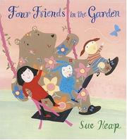 FOUR FRIENDS IN THE GARDEN by Sue Heap