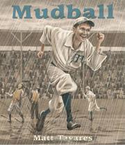 MUDBALL by Matt Tavares