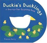 DUCKIE'S DUCKLINGS by Frances Barry