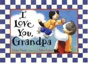 I LOVE YOU, GRANDPA by Vivian French