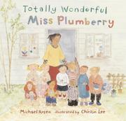 TOTALLY WONDERFUL MISS PLUMBERRY by Michael Rosen